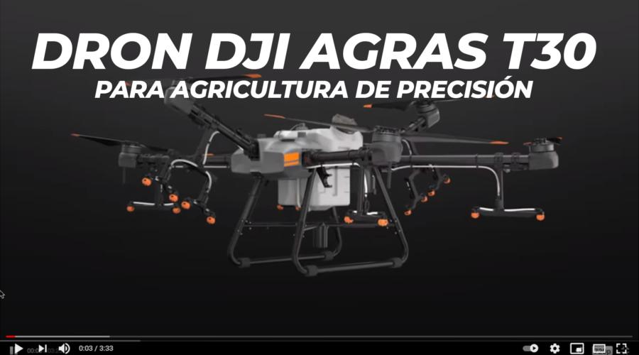 Video Dron DJI AGRAS T30 para agricultura de precisión
